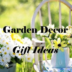 garden decor gift ideas